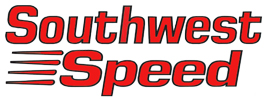 Southwest_Speed, Racing_Equipment, Performance_Auto_Parts